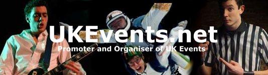 Promoter and organiser of UK Events.net : UKEvents.net